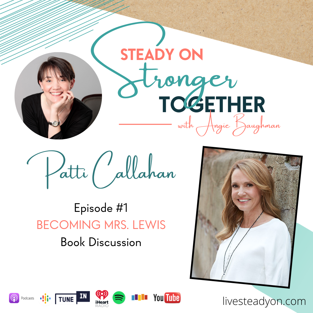Episode 1: Becoming Mrs. Lewis with Patti Callahan