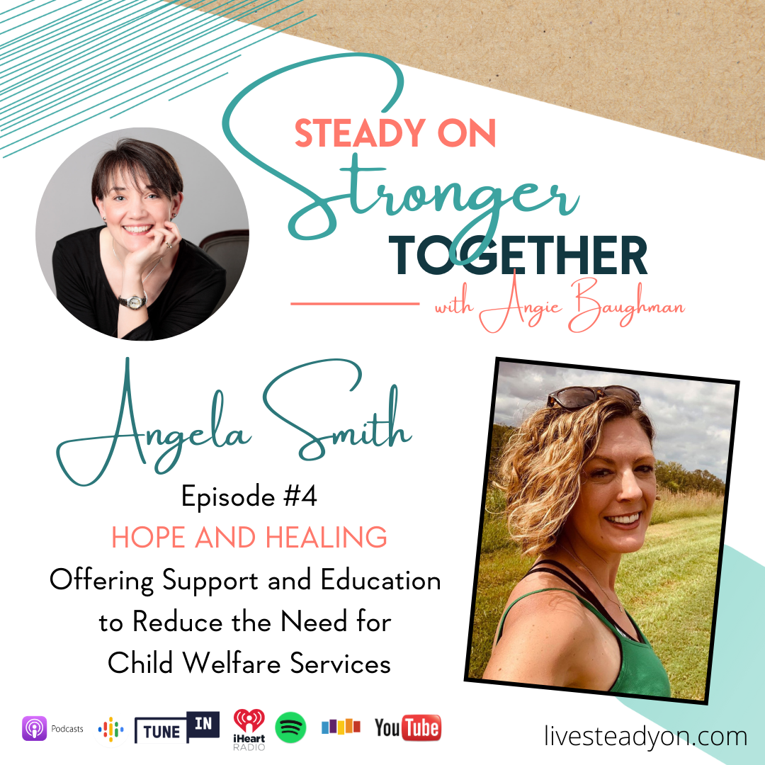 Episode 4: Hope and Healing with Angela Smith