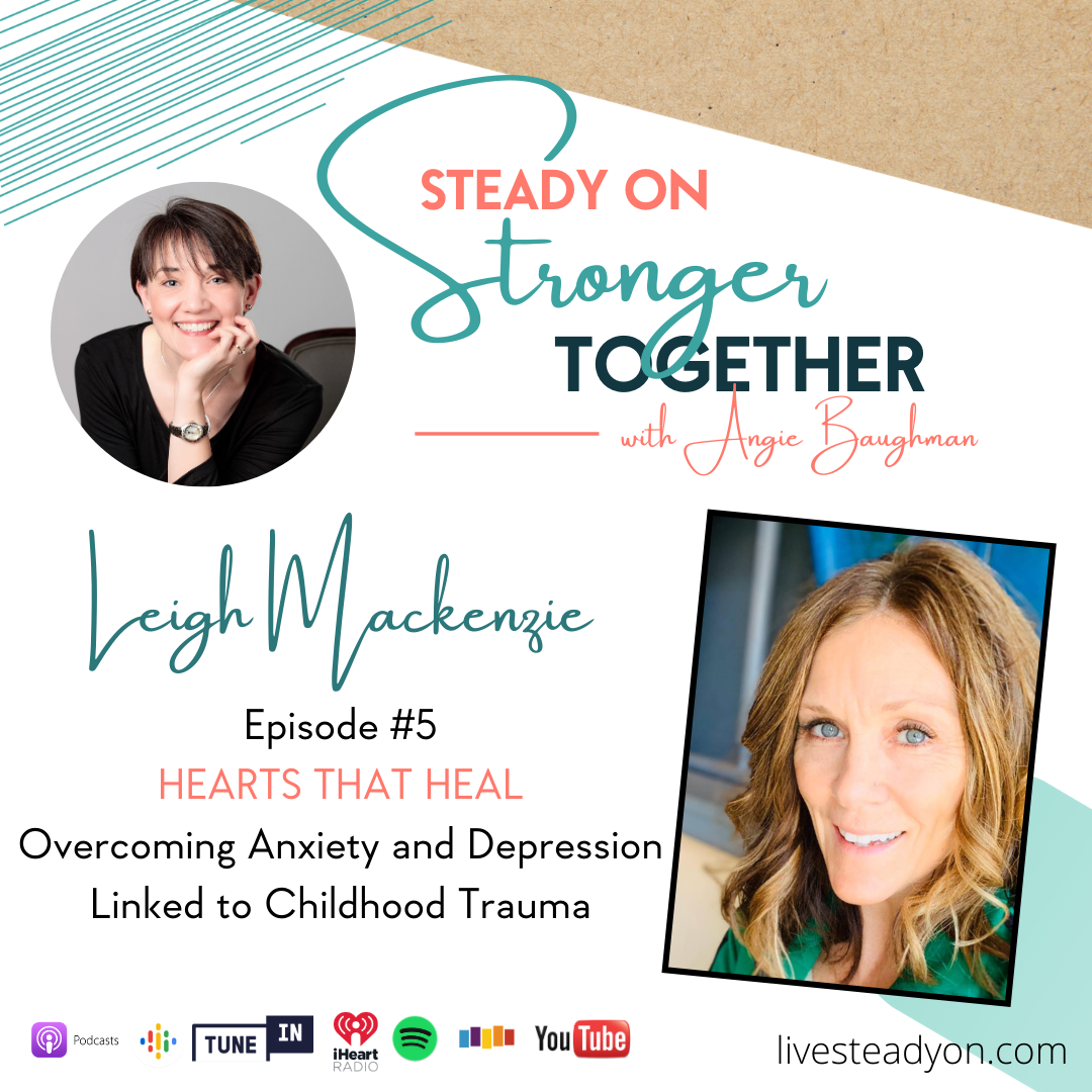 Episode 5: Hearts that Heal with Leigh Mackenzie
