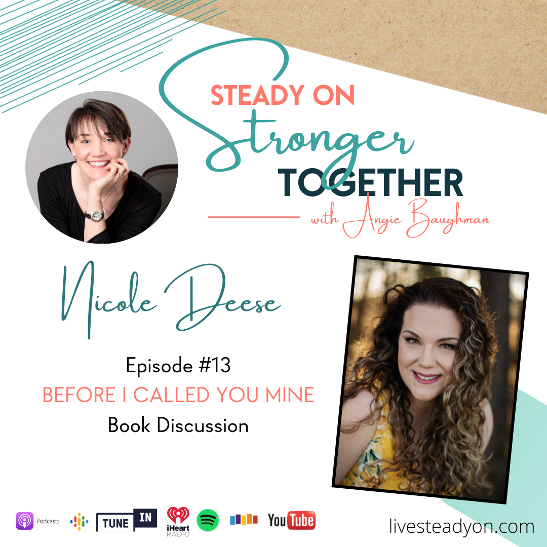 Episode 13: Before I Called You Mine with Nicole Deese