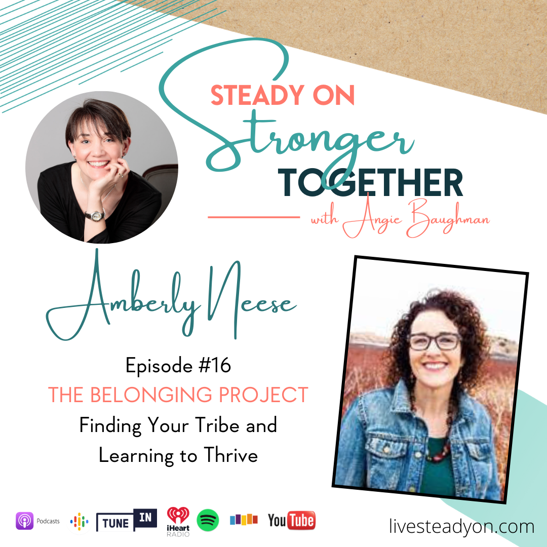 Episode 16: The Belonging Project with Amberly Neese