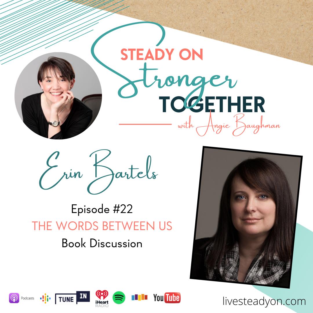Episode 22: The Words Between Us with Erin Bartels