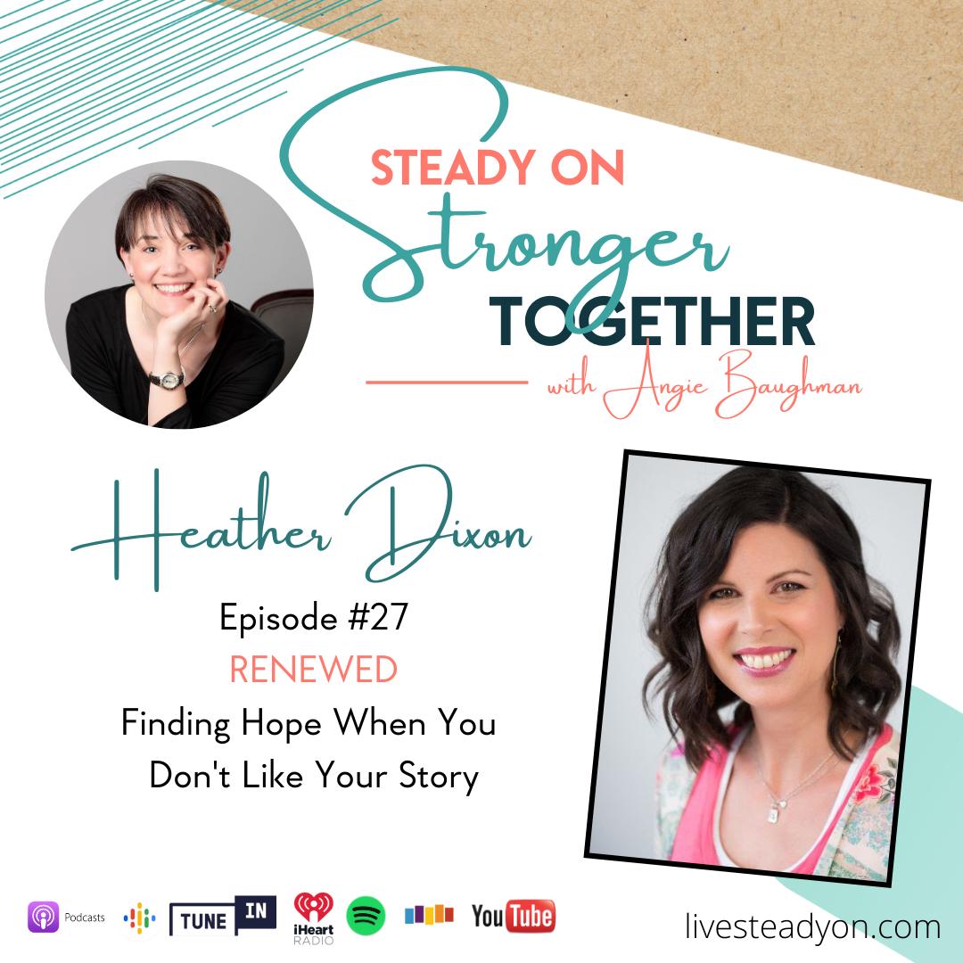 Episode 27: Renewed with Heather Dixon