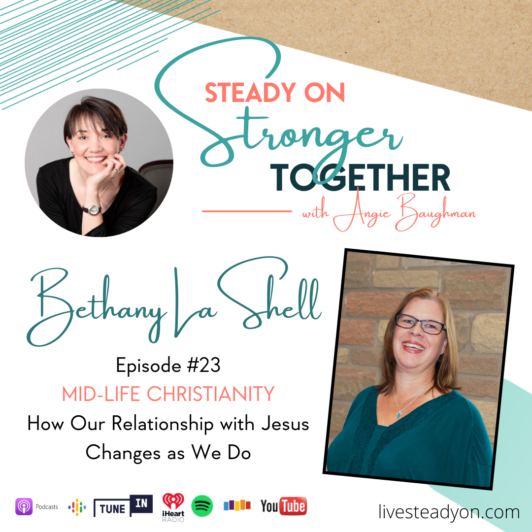 Episode 23: Mid-life Christianity with Bethany LaShell