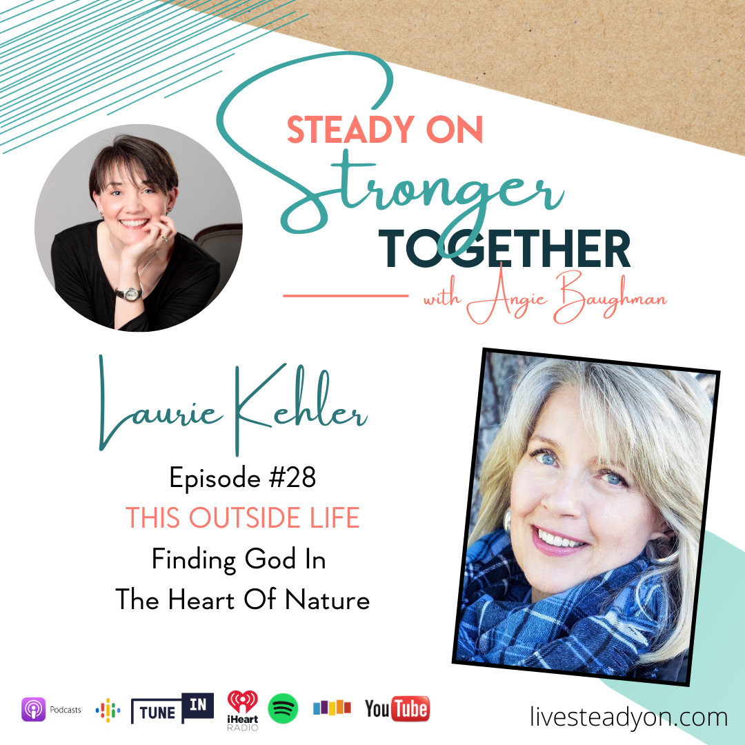 Episode 28: This Outside Life with Laurie Kehler