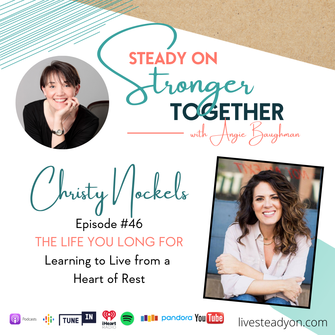 Episode 46: The Life You Long For with Christy Nockels