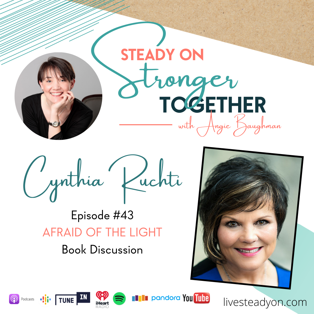 Episode 43: Afraid of the Light with Cynthia Ruchti
