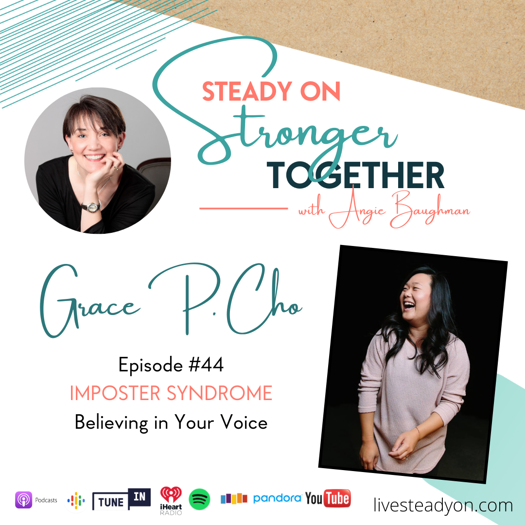 Episode 44: Imposter Syndrome with Grace P. Cho