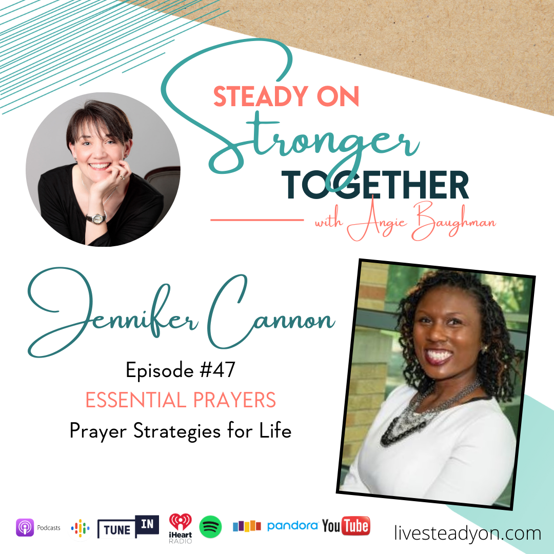 Episode 47: Essential Prayers with Jennifer Cannon