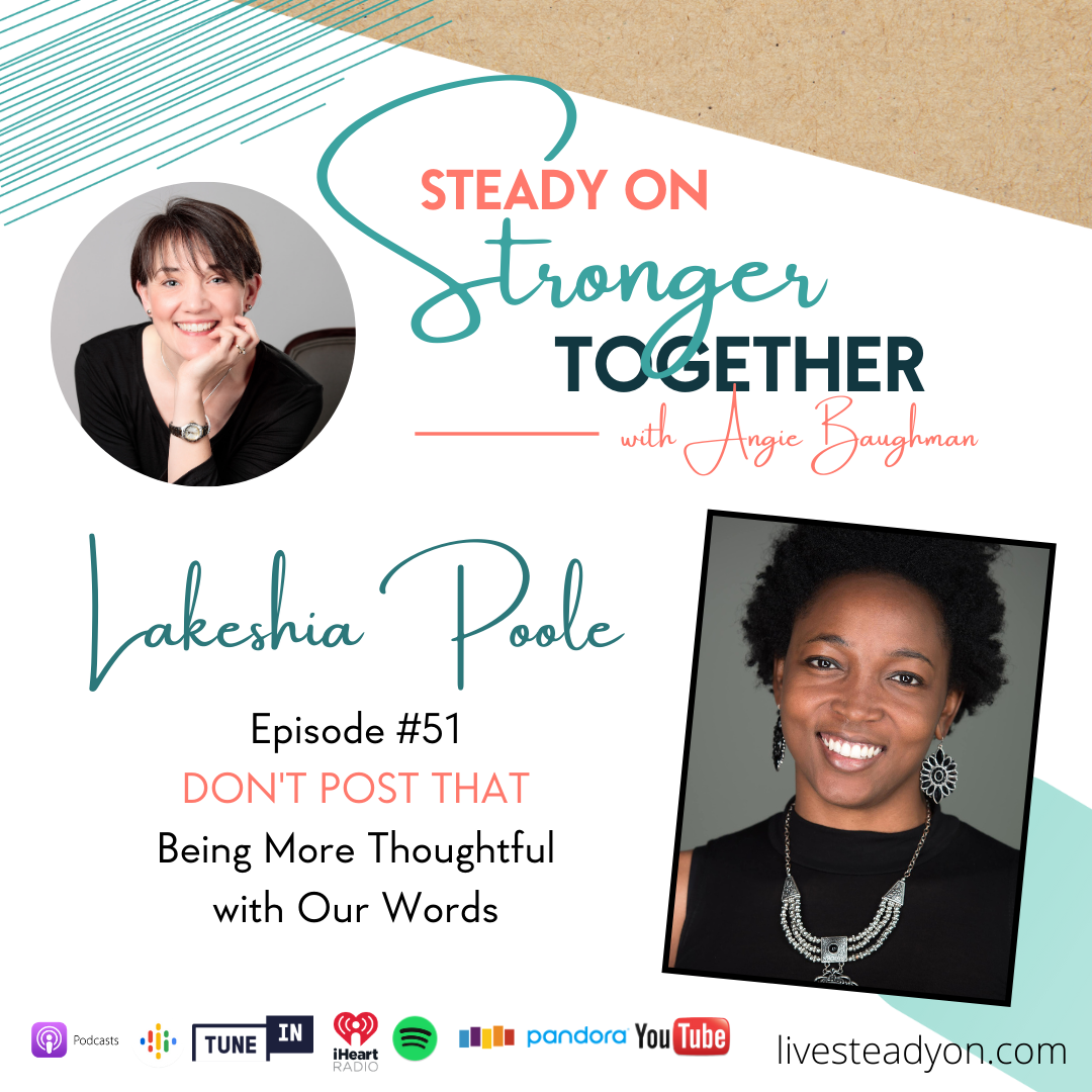 Episode 51: Don't Post That with Lakeshia Poole