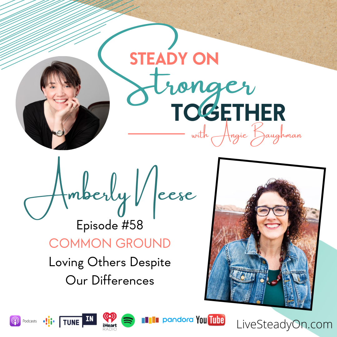 Episode 58: Common Ground with Amberly Neese