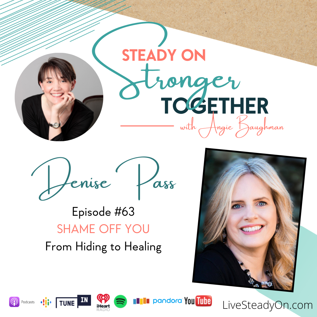 Episode 63: Shame Off You with Denise Pass