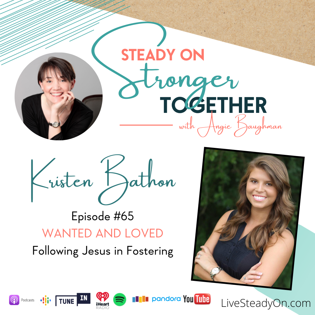 Episode 65: Wanted and Loved with Kristen Bathon
