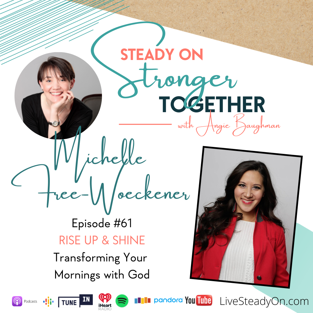 Episode 61: Rise Up and Shine with Michelle Free-Woeckener