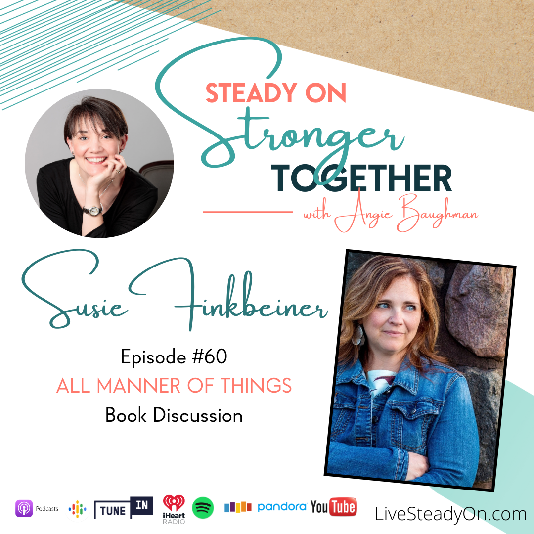 Episode 60: All Manner of Things with Susie Finkbeiner