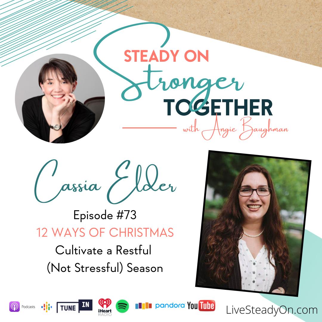Episode 73: 12 Ways of Christmas with Cassia Elder